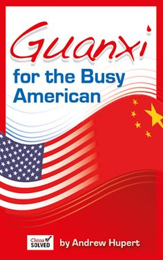 Guanxi for the Busy American