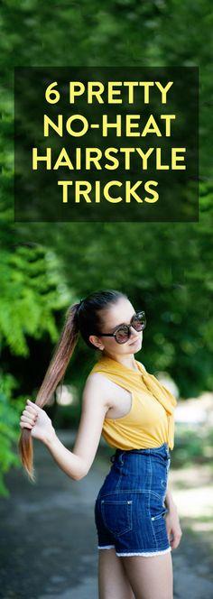 6 no-heat hairstyle tricks