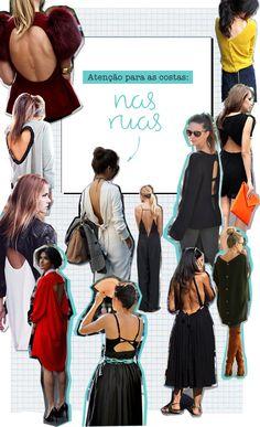 Enquanto isso nas ruas, vestidos, macacões e blusas economizam nos tecidos na parte de trás. Durante os meses de mais calor, algodões e sedas são os tecidos ideais para usar em peças de alcinhas ou bem fluidas.