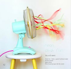 DIY Neon desk fan - Inspiring Views From 91 Magazine Palette Pastel, Primer Spray Paint, Do It Yourself Baby, Deco Kids, Desk Fan, Deco Design, Home And Deco, Electric Fan, Decoration