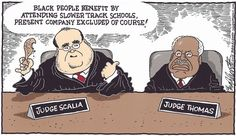 Scalia Slower Track Schools, Bob Englehart,The Hartford Courant,scalia,antonin,scotus,supreme court of the united states,blacks,african americans,affirmative action,civil rights,quotas,texas,university of texas,clarence thomas,people of color