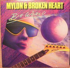 Mylon & Broken Heart- Big World- 1989- Christian Rock/Pop
