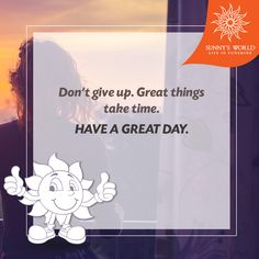 Don't give up. Great things take time. Have A Great day! #SunnysWorld #Pune #Resort #Entertainment #MotivationalMorning