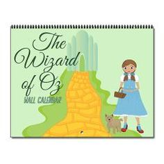 Beautiful Wizard Of Oz Wall Calendar with Dorothy and Toto on the cover with the yellow brick road and Emerald City. Filled with great quotes from the classic movie. @ Epic Love - TV and Movie T-Shirt Shop