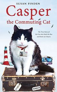Casper the Commuting Cat is an English non-fiction book by Susan Finden about her cat, Casper who attracted world-wide media attention when he became a regular bus commuter in Plymouth in Devon, England.