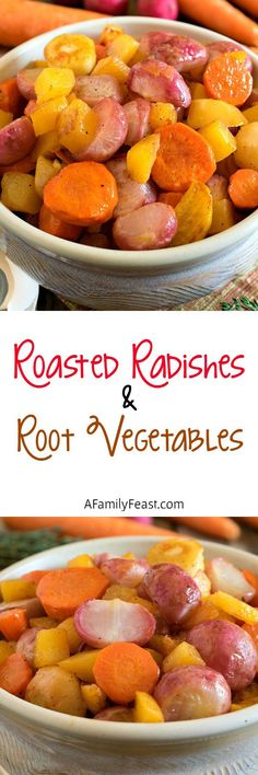 Roasted Radishes and Root Vegetables - A simple side dish with great ...
