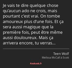 The retort quotI m going to tell you something no teenager believes may Citation Teen Wolf, We Fall In Love, Falling In Love, Anime Wolf Drawing, Citations Film, Downey Jr, Motivational Phrases, Bad Mood, Thoughts And Feelings