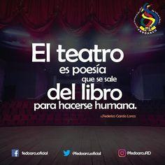 El teatro. #fedoarcu #arte #cultura #RD #musica #literatura #cine #arquitectura #pintura #danza #baile #teatro #ministeriodecultura #fedoarcuRD #belleza #emociones #sensacion