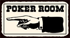Poker Room To Left Vintage Metal Game Room Poker Retro Tin Sign (Could do a sign pointing to each on a vintage timber wall)