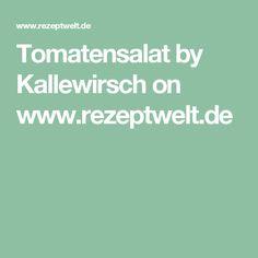 Tomatensalat by Kallewirsch on www.rezeptwelt.de