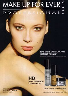 The copy reads:    Real life is unretouched, just like this ad*    *This model has not been retouched. Certified by a notary public. << I've always wondered why most cosmetic companies don't make ads like this. If you're selling makeup, then show me how well your makeup works. Don't use Photoshop to make the model's skin perfect and smooth when the right makeup can do virtually the same thing.    I hope to see more like this in the future!
