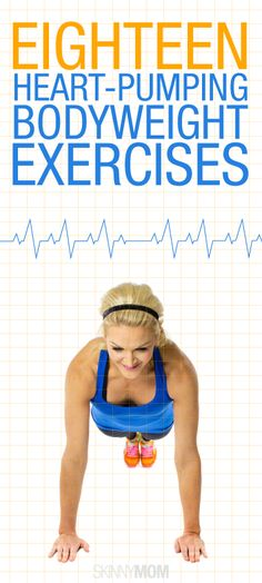 Get your heart rate up with these exercises.