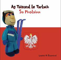 Ag Taisteal le Tarlach sa Pholainn - Travelling with Tarlach in Poland Poland, Travelling, Irish, Learning, Irish Language, Studying, Teaching, Ireland, Onderwijs