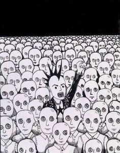 To me this picture speaks so loud... that so many people are being the exact same as each other and if one is going to hell they all will... or vice versa.. and if you stand out of the brainwashed idiots... you might as well pat yourself on the back and say I'm doing it right.