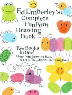 Ed Emberley's Complete Funprint Drawing Book – Books for Kids Ed Emberley, Art For Kids, Crafts For Kids, Preschool Arts And Crafts, Bug Crafts, Preschool Class, Kid Art, Fingerprint Art, Thumb Prints
