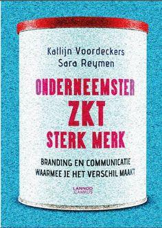 Het Boek   Onderneemster zkt. sterk merk  http://www.onderneemsterzktsterkmerk.be/