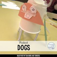 STEM Challenge for first graders- build a robot dog!