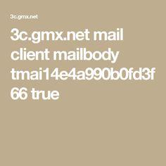 3c.gmx.net mail client mailbody tmai14e4a990b0fd3f66 true