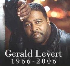 Gerald Levert 1966-2006 way too young. Gerald Levert was born to The O'Jays frontman Eddie Levert and his wife Martha in Canton, Ohio on July 13, 1966