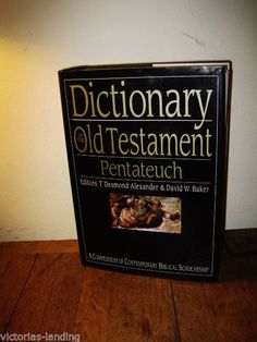Dictionary of the Old Testament Pentateuch: A Compendium of Contemporary Biblica