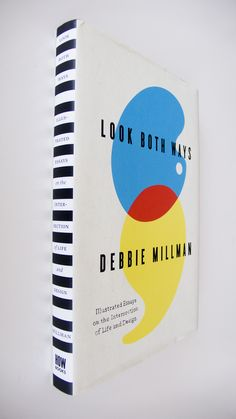 Look Both Ways by Debbie Millman. #girlcrush
