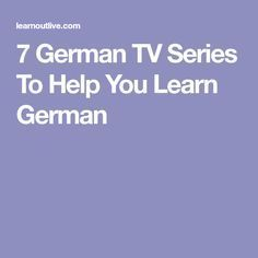Always wanted to watch some German TV series? In this article, we present 7 popular crime, comedy and children television series for German learners. Study German, Learn German, Learn French, German Language Learning, Learn A New Language, Learning Spanish, Foreign Language, German Grammar, German Words