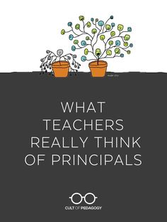 What Teachers Really Think About Principals - Regardless of what you believe about your performance as an administrator, this survey makes one thing clear: Your teachers aren't telling you everything. Teacher Survey, Teacher Morale, School Assistant, Assistant Principal, School Leadership, Educational Leadership, Educational Websites, Educational Technology, Cult Of Pedagogy
