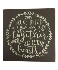 Look what I found on #zulily! 'They Broke Bread in Their Homes' Wall Art #zulilyfinds