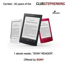 Reminder : Sony is giving us a READER (ebook reader) in the #StephenKingContest !    Link to the contest >>> http://clubstephenking.com/