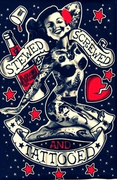 Stewed screwed and tattooed