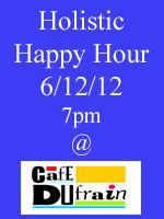 Join Us for Holistic Happy Hour!