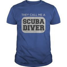 They call me a Scuba Diver T-Shirts, Hoodies. CHECK PRICE ==► https://www.sunfrog.com/Hobby/They-call-me-a-Scuba-Diver-Royal-Blue-Guys.html?id=41382