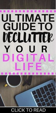 Decluttering Your Digital Media for your mental health #declutter #organization #digitalorganization #mentalhealth