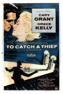 To Catch a Thief (1955) with Cary Grant and Grace Kelly. Reformed jewel thief is suspected of a crime and he sets out to prove his innocence. An Alfred Hitchcock thriller.
