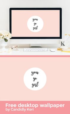 """""""You Go Girl"""" Pink quote inspirational background wallpaper you can download for free on the blog! For any device; mobile, desktop, iphone, android!"""