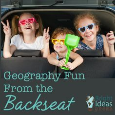 Geography Fun from the Backseat