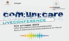 Un invito per tutti: 3-4 Ottobre p..v online  COMUNICARE Live Conference, uno sguardo sulla Comunicazione Digitale via @Francesco Russo @unisoundUNISA #clc13