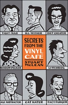 Secrets From The Vinyl Cafe. Looove it