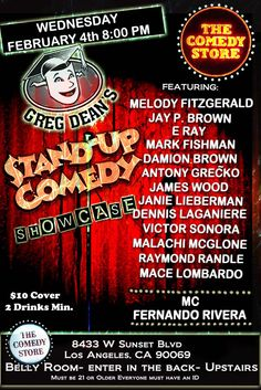 Greg Dean's Stand Up Comedy Classes Showcase at the Comedy Store 8pm $10 Cover - 2 Drink Min. Must be 21. This is going to be fun.