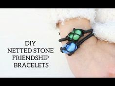 Diy Netted Stone Friendship Bracelets · How To Braid A Braided Bead Bracelet · Jewelry on Cut Out + Keep Macrame Jewelry, Stone Jewelry, Diy Jewelry, Jewelery, Constellations, Stone Wrapping, Bracelet Crafts, Thinking Day, Macrame Tutorial