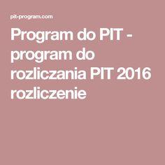 Program do PIT - program do rozliczania PIT 2016 rozliczenie