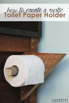 Creating your own DIY Rustic Toilet Paper Holder is not only achievable, but can also be super pretty as well!