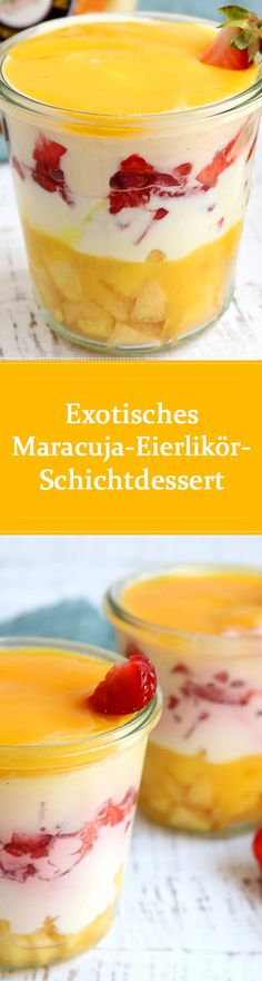exotisches Maracuja Eierlikör Schichtdessert im Glas mit Pfirsichen und Erdbeeren - Nachtisch mit Eierlikör | Verpoorten