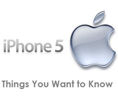 iPhone 5 and Things You Want to Know about its features and new concepts !