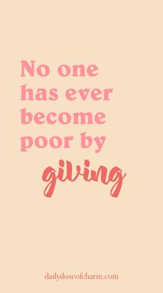 no one has ever become poor by giving daily dose of charm lauren lindmark quotes
