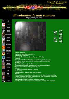 EN MÍ MISMO: El volumen de una sombra. Temporada 5ª. Entrega 39ª. Abril / Mayo 2015
