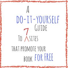 Use These 7 Sites to Promote Your Book for Free