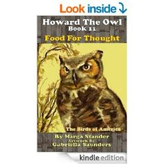 Howard the Owl Book Food for Thought (Volume Owl Books, Birds Of America, Book 1, Food For Thought, Childrens Books, Thoughts, Artwork, Amazon, Animals