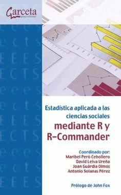 Estadística aplicada a las ciencias sociales mediante R y R-Commander / coordinado por Maribel Peró Cebollero ... [et al.]