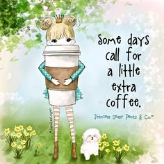 Extra coffee